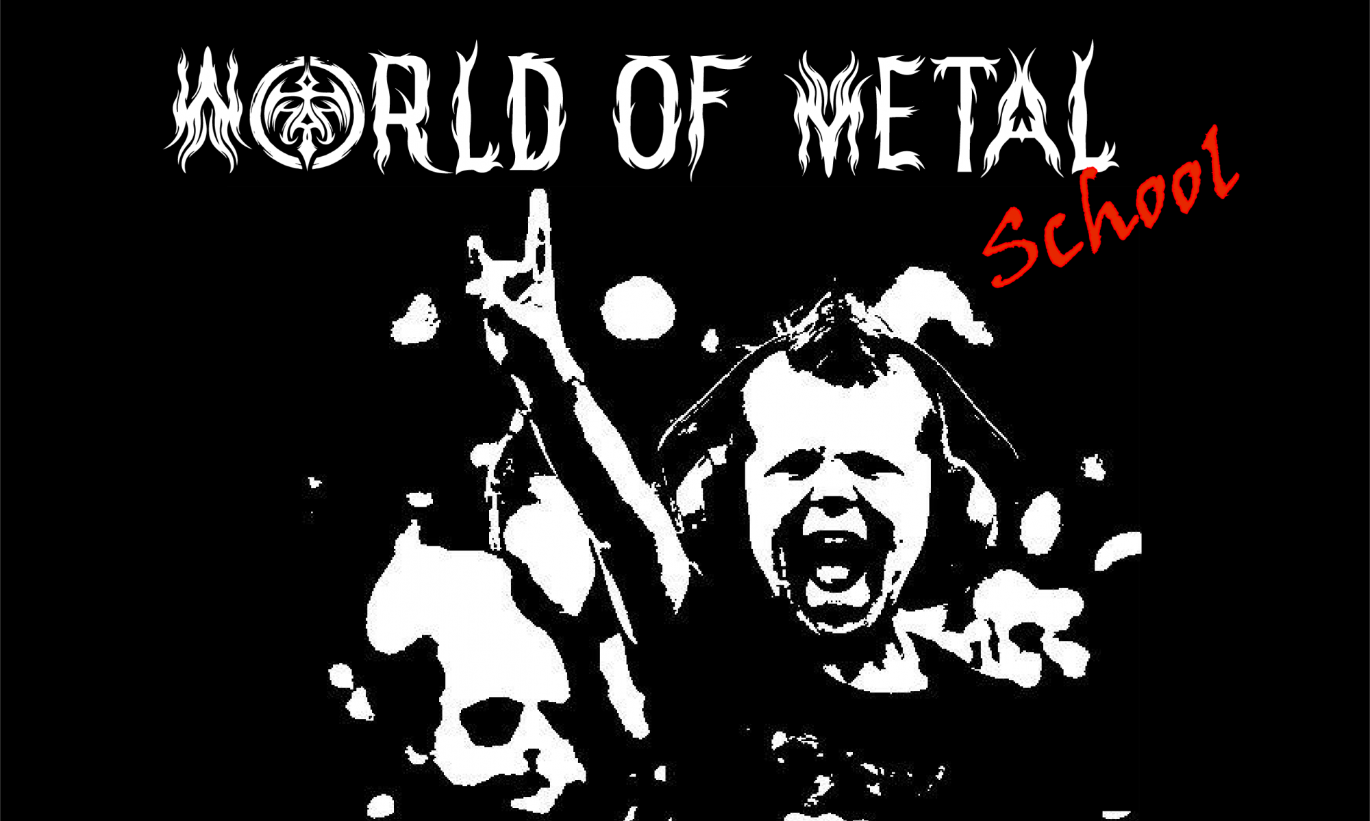 World Of Metal School